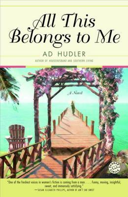 All This Belongs to Me: A Novel