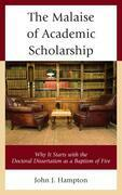 The Malaise of Academic Scholarship