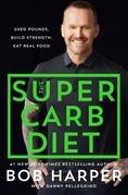 The Super Carb Diet