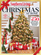 SOUTHERN LIVING Christmas at Home: 250 Recipes & Ideas for a Southern Holiday
