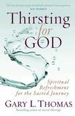 Thirsting for God: Spiritual Refreshment for the Sacred Journey