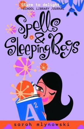 Spells & Sleeping Bags