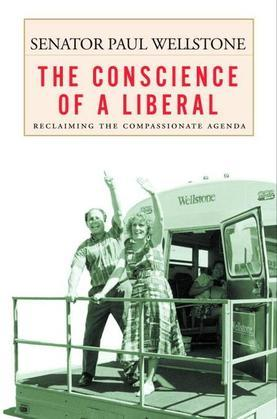 The Conscience of a Liberal: Reclaiming the Compassionate Agenda