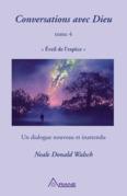 Conversations avec Dieu, tome 4
