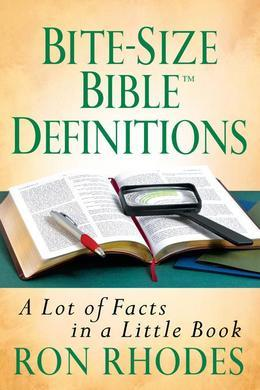 Bite-Size Bible Definitions: A Lot of Facts in a Little Book