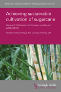 Achieving sustainable cultivation of sugarcane Volume 1
