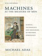 Machines as the Measure of Men
