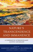 Nature's Transcendence and Immanence