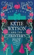 Katie Watson and the Painter's Plot