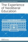 The Experience of Neoliberal Education