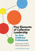 Five Elements of Collective Leadership for Early Childhood Professionals