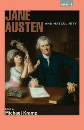 Jane Austen and Masculinity