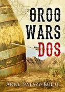 Grog Wars, Dos