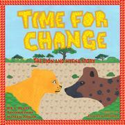 Time For Change: The Lion and Hyena Story