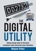 THE DIGITAL UTILITY