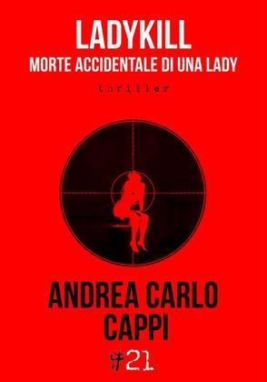 Ladykill. Morte accidentale di una lady