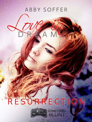 Love in dream, tome 4 : Résurrection