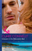 Innocent In The Billionaire's Bed (Mills & Boon Modern)