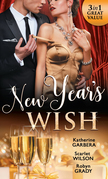 New Year's Wish: After Midnight / The Prince She Never Forgot / Amnesiac Ex, Unforgettable Vows (Mills & Boon M&B)
