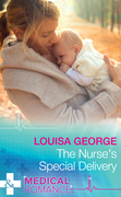 The Nurse's Special Delivery (Mills & Boon Medical) (The Ultimate Christmas Gift, Book 1)
