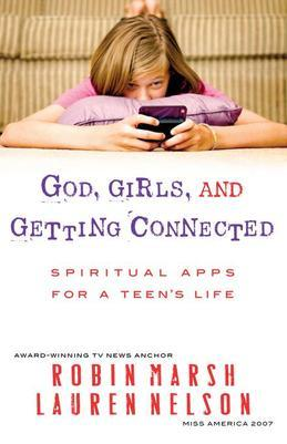 God, Girls, and Getting Connected: Spiritual Apps for a Teen's Life