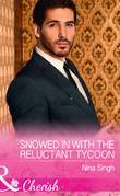 Snowed In With The Reluctant Tycoon (Mills & Boon Cherish) (The Men Who Make Christmas, Book 2)
