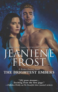 The Brightest Embers (A Broken Destiny Novel, Book 3)