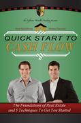 Quick Start To Cash Flow