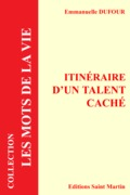 Itinéraire d'un talent caché