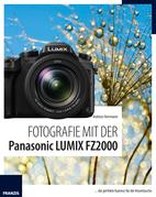 Fotografie mit der Panasonic LUMIX FZ2000