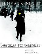 Searching for Schindler: A memoir
