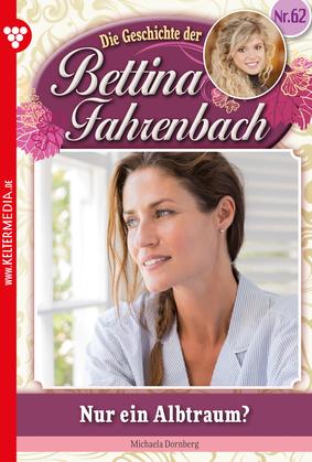 Bettina Fahrenbach 62 - Liebesroman