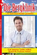 Die Bergklinik 14 - Arztroman