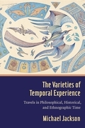 The Varieties of Temporal Experience