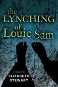 The Lynching of Louie Sam