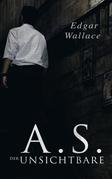 A.S. der Unsichtbare