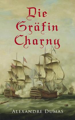 Die Gräfin Charny