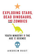 Exploding Stars, Dead Dinosaurs, and Zombies