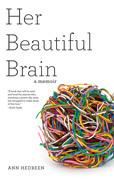 Her Beautiful Brain