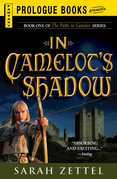 In Camelot's Shadow