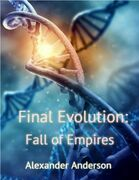 Final Evolution: Fall of Empires