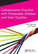 Collaborative Practice with Vulnerable Children and Their Families