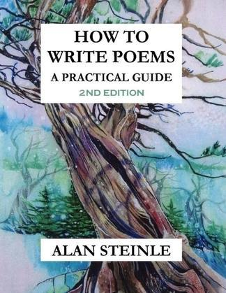 How to Write Poems: A Practical Guide (2nd Edition)