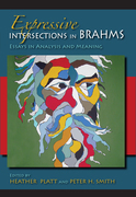 Expressive Intersections in Brahms: Essays in Analysis and Meaning