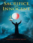 Sacrifice the Innocent
