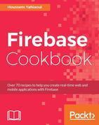 Firebase Cookbook