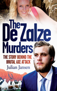 The De Zalze Murders: The Story Behind the Brutal Axe Attack