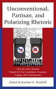 Unconventional, Partisan, and Polarizing Rhetoric
