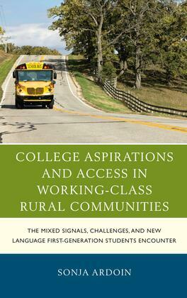 College Aspirations and Access in Working-Class Rural Communities