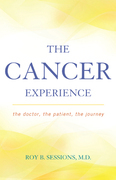 The Cancer Experience: The Doctor, the Patient, the Journey